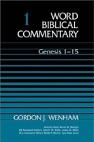 Genesis (WBC) by Gordon J. Wenham