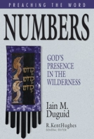 Numbers: God's Presence in the Wilderness (Preaching the Word) by Iain M. Duguid