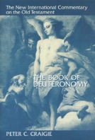 The Book of Deuteronomy (NICOT) by Peter C. Craigie