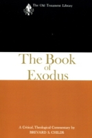 Book of Exodus (Old Testament Library) by Brevard Childs