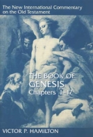 The Book of Genesis (NICOT) by Victor P. Hamilton