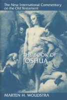 The Book of Joshua by Marten H. Woudstra